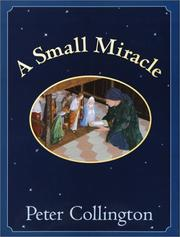 A Small Miracle by Peter Collington